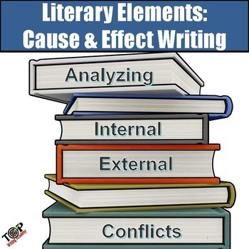 Literary Elements Cause and Effect Essay Writing Unit (use with any - essay writing elements