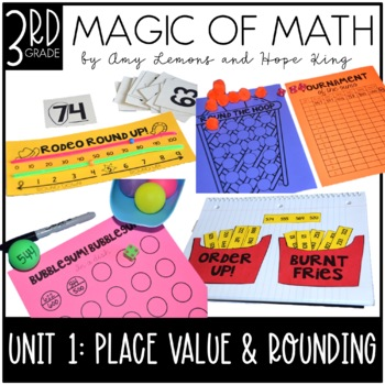 3rd Grade Magic of Math Unit 1 Place Value and Rounding by Amy Lemons - place value unit
