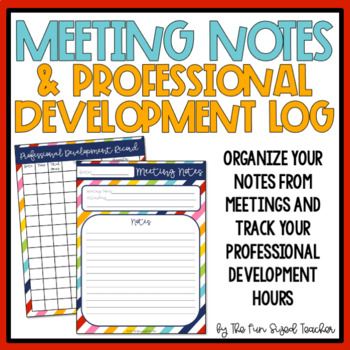 Meeting Notes and Professional Development Log by The Fun Sized Teacher