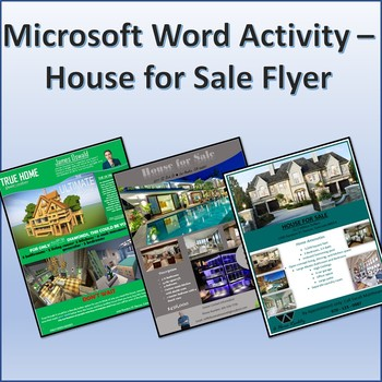 House for Sale Flyer Activity Project for Teaching Microsoft Word Skills - ms word for sale