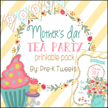 Mother\u0027s Day Tea Party by Pre-K Tweets Teachers Pay Teachers