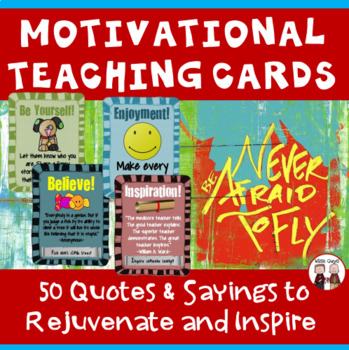 Teacher Morale Cards: Motivational Quotes and Sayings
