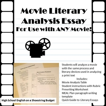 Movie Literary Analysis Essay for Use with ANY Movie by msdickson