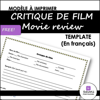 Movie Review Template/ Critique de film- FREE by In School Pour Toujours