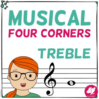 Musical Four Corners Game, Treble Clef Pitches by SillyOMusic TpT