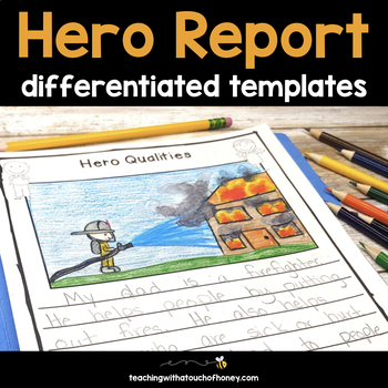 My Hero Writing Project - Report Writing Templates TpT