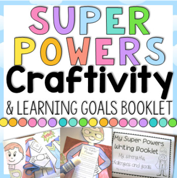 Superhero Learning Goals Craftvity by Clever Classroom TpT