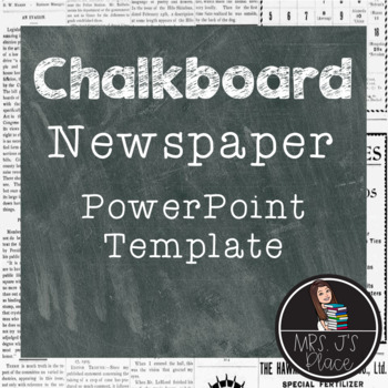 Chalkboard and Newspaper PowerPoint template by Mrs J\u0027s Place TpT - newspaper powerpoint template