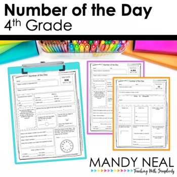 Number of the Day- 4th Grade Common Core Aligned by Mandy Neal TpT
