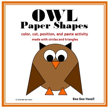 OWL Paper Shapes (2D Shapes Color Cut Paste) by Bee Gee Hazell TpT