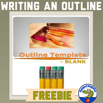 FREE Outline Template - Blank by HappyEdugator TpT