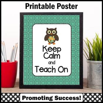 Keep Calm and Teach On, Owl Themed Classroom Poster, Teacher
