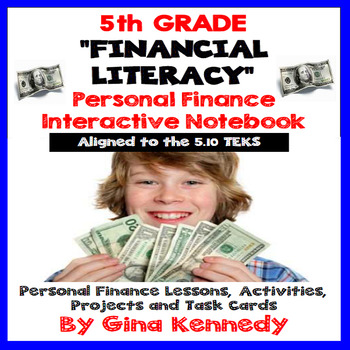 5th Grade Financial Literacy, Personal Finance Unit 510 by Gina Kennedy