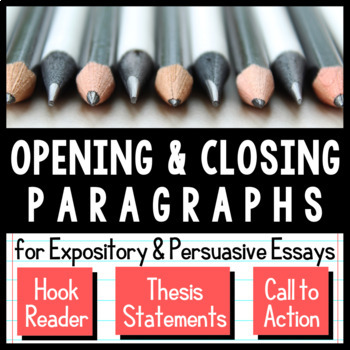 Writing Opening and Closing Paragraphs Bundle by Kerry Tracy TpT