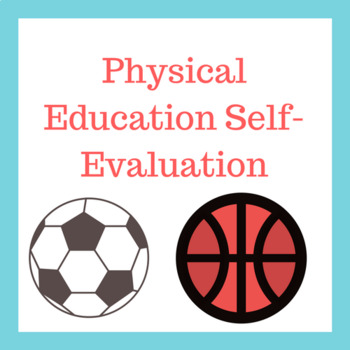 Physical Education Self-Evaluation by Curtis Sensei TpT - Self Evaluation