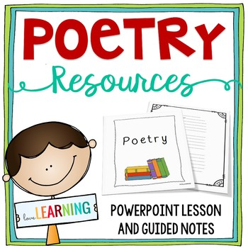 Poetry Unit PowerPoint Lesson, Guided Notes, Analysis Sheets, and More!