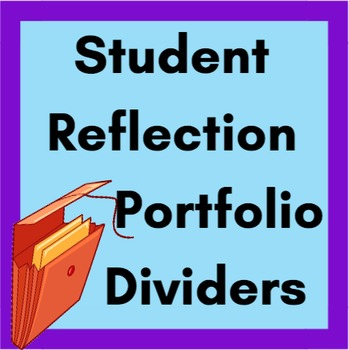 Student Reflection Portfolio Dividers by Ms Sewell\u0027s Class TpT
