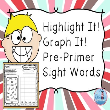 Pre-Primer Sight Words (Highlight and Graph) by My Little Lighthouse
