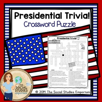 Presidential Trivia Crossword Puzzle by The Social Studies Emporium