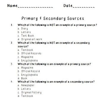 Primary and Secondary Sources Quiz by Mrs Blakeman\u0027s Classroom TpT