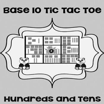 Printable Math Center Tic Tac Toe Base 10 Blocks - Hundreds  Tens