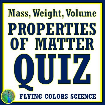 Properties of Matter Quiz Mass, Weight, Volume (Includes Tools to - tools to measure volume