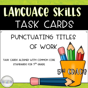 Punctuation Of Titles Worksheets  Teaching Resources TpT