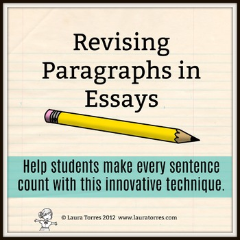 Revising Paragraphs in Essays by Laura Torres Teachers Pay Teachers