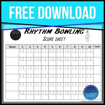 Rhythm Bowling Score Sheet by Music Educator Resources TpT