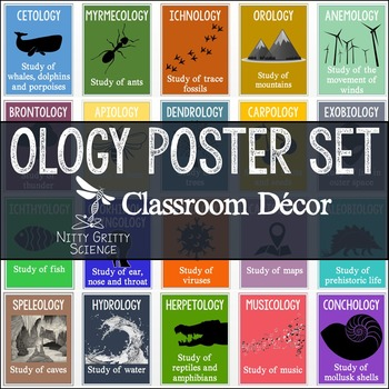 Science Classroom Posters - OLOGY Poster Set by Nitty Gritty Science