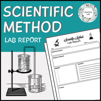 FREE - Scientific Method Lab Report - Student Template by Creative Lab