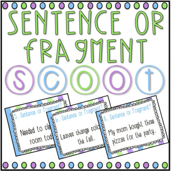 Sentence or Fragment? SCOOT! Game, Task Cards or Assessment by live