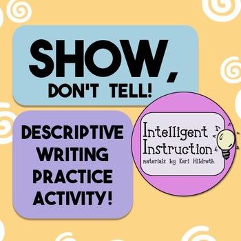 Show, Don\u0027t Tell Descriptive Writing Practice Worksheet TpT