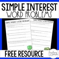 Simple Interest Word Problems Worksheet by Lindsay Perro | TpT