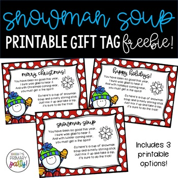 Snowman Soup Gift Tags Teaching Resources Teachers Pay Teachers