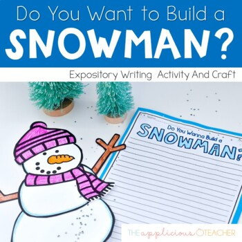 Snowman Writing How to Expository Writing and Craft by The