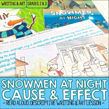 Snowmen at Night Cause and Effect Art and Descriptive Writing Activity