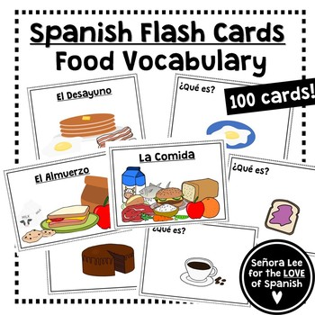 Spanish Food Vocabulary Flash Cards by Senora Lee - for the LOVE of