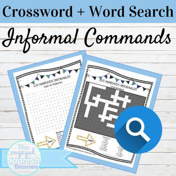 Spanish Informal Commands Crossword and Word Search Mandatos Informales