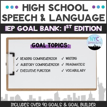 Speech and Language High School IEP Goal Bank-1st Edition by NYC