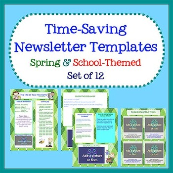 Spring  School Newsletter Templates - Easy to Use - Set of 12 TpT