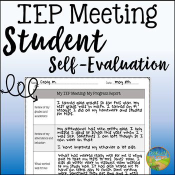 Student Self-Evaluation for IEP Meetings by Pathway 2 Success TpT - Self Evaluation