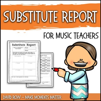 Substitute Teacher Report and Feedback Form for Music Teachers TpT