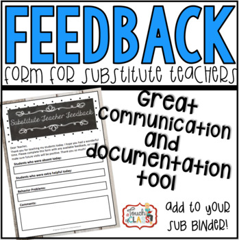 Substitute Teacher Feedback Form by A Touch of Class Teaching TpT - substitute teacher feedback forms