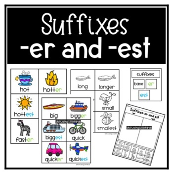 Suffixes er and est Comparison Sort by Motivating Little Minds TpT
