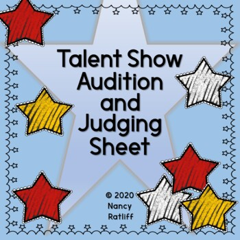 Talent Show Audition and Judging Sheet by Nancy Ratliff TpT