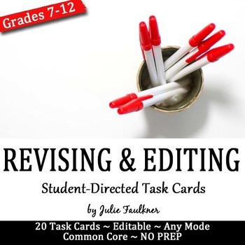 Revising and Editing Task Cards, Any Essay Mode by Julie Faulkner
