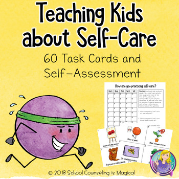 Teaching Kids About Self Care by School Counseling is Magical TpT