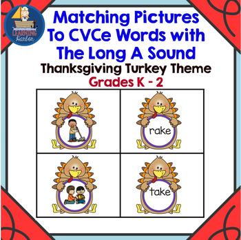 Thanksgiving Turkey Themed Matching Pictures to CVCe Words with