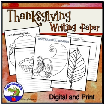 Thanksgiving Writing Paper - Print and Go by HappyEdugator TpT